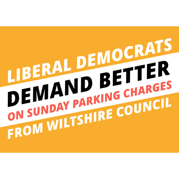Liberal Democrats Demand Better on Sunday Parking Charges from Wiltshire Council