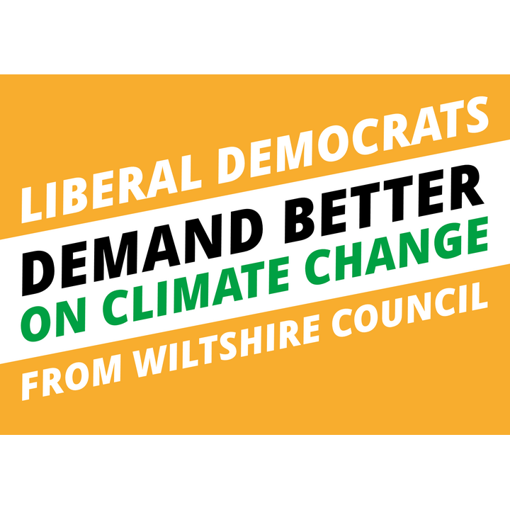 Wiltshire Lib Dems Demand Better on Climate Change (Wiltshire Liberal Democrats)